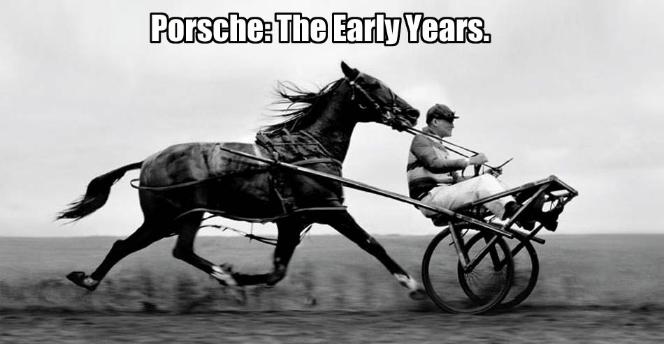 Porsche The Early Years The Lexicans